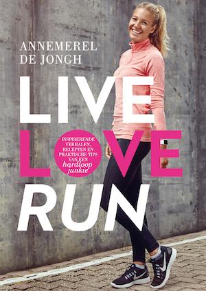 live love run annemerel de jongh